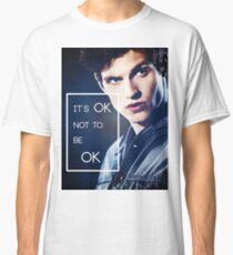 It's ok, Isaac. Classic T-Shirt
