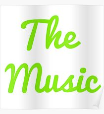 The Music - Green Poster