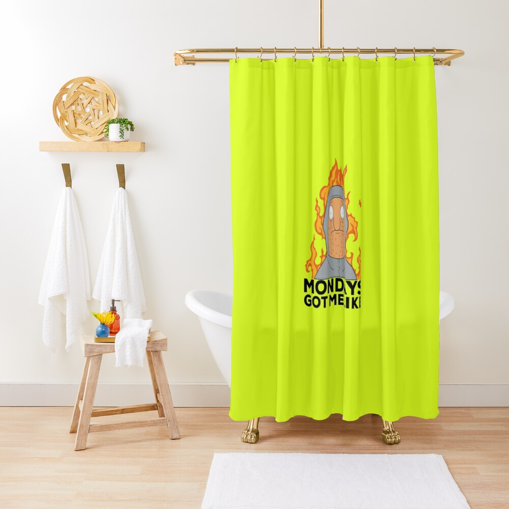 Mondays got me like Shower Curtain