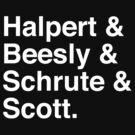 Halpert & Beesly & Schrute & Scott. by Ben Parker