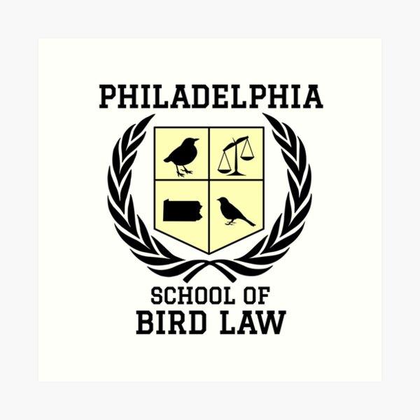 Philadelphia School of Bird Law (light color shirts) Art Print