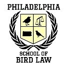 Philadelphia School of Bird Law (light color shirts) by TVsauce