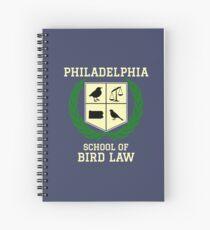 Philadelphia School of Bird Law (dark color shirts) Spiral Notebook