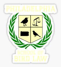 Philadelphia School of Bird Law (dark color shirts) Glossy Sticker