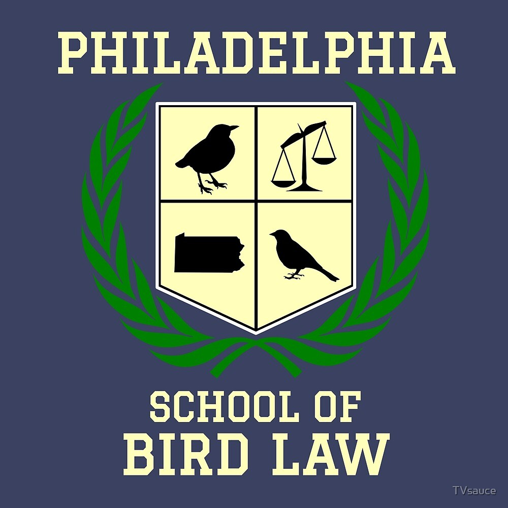 Philadelphia School of Bird Law (dark color shirts) by TVsauce
