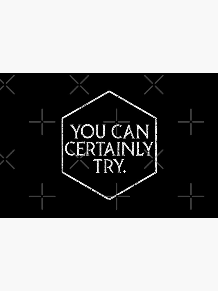 You Can Certainly Try - Critical Role by huckblade