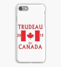 Trudeau for Canada 2015 iPhone Case/Skin