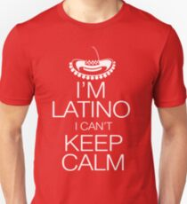 I'm Latino I can't keep calm T-Shirt