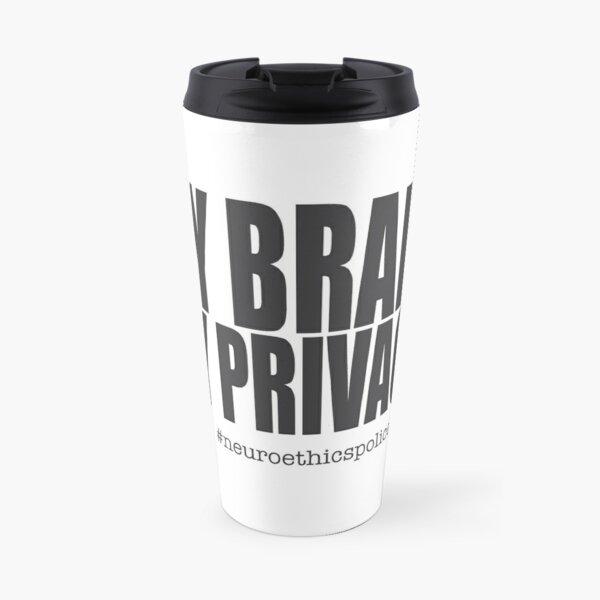 My Brain. My Privacy. Travel Mug