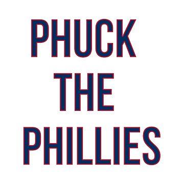 Phuck los Phillies de tklegin97