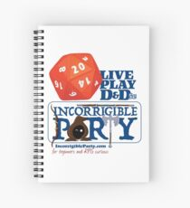 The Incorrigible Party rolls 20s Spiral Notebook