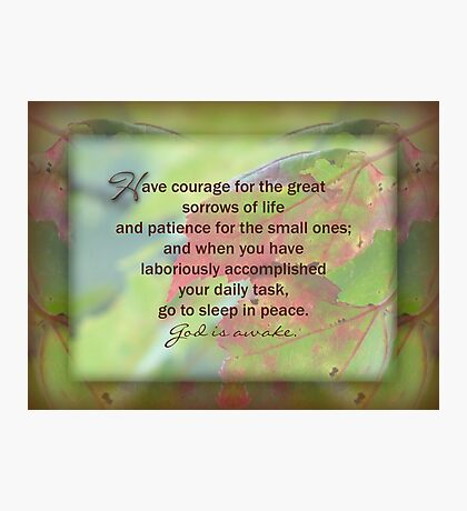 Have Courage - inspirational Photographic Print