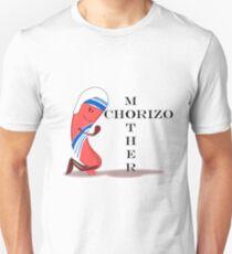 Mother Chorizo Unisex T-Shirt