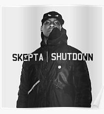 Skepta | Shutdown | T-shirt  Poster