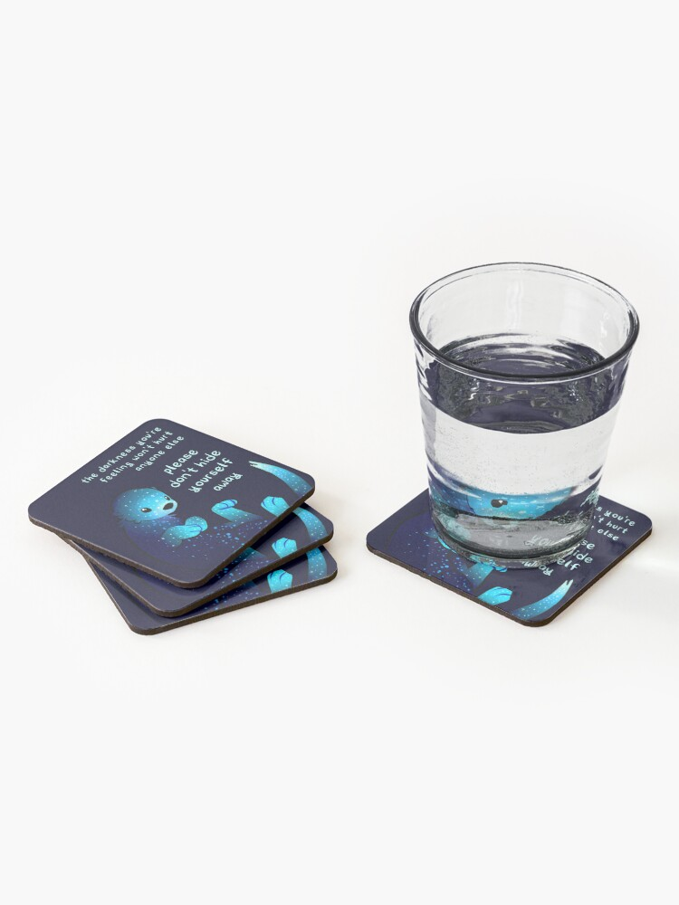 """Alternate view of """"Please don't hide yourself away"""" Kind Otter Coasters (Set of 4)"""