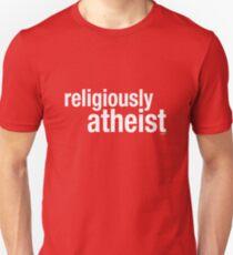 religiously atheist Unisex T-Shirt