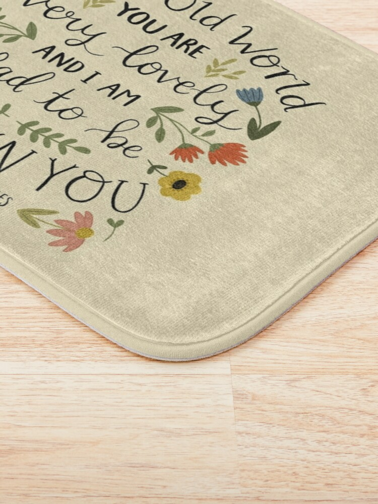"""Alternate view of Anne of Green Gables """"Dear Old World"""" Quote Bath Mat"""