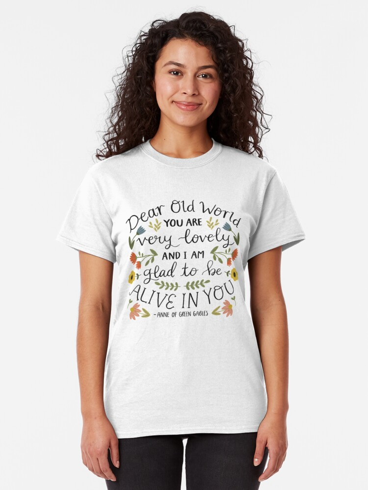 "Alternate view of Anne of Green Gables ""Dear Old World"" Quote Classic T-Shirt"