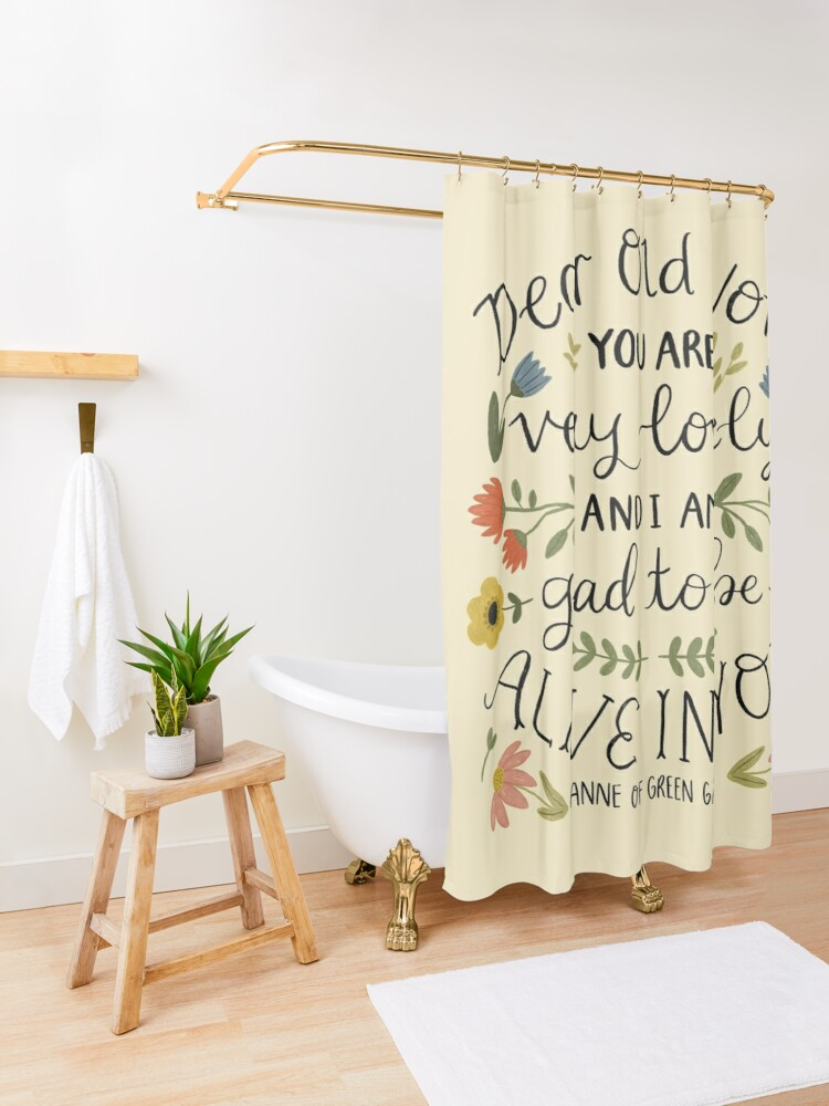 "Alternate view of Anne of Green Gables ""Dear Old World"" Quote Shower Curtain"