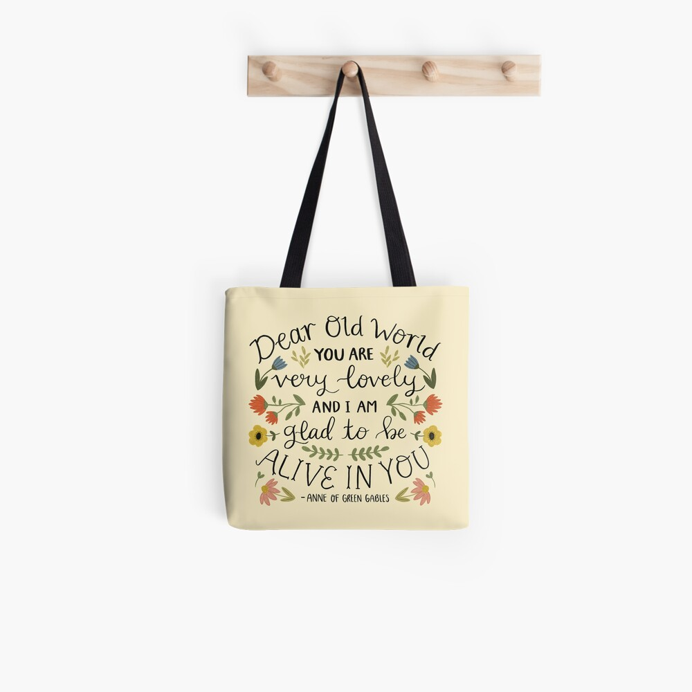"Anne of Green Gables ""Dear Old World"" Quote Tote Bag"