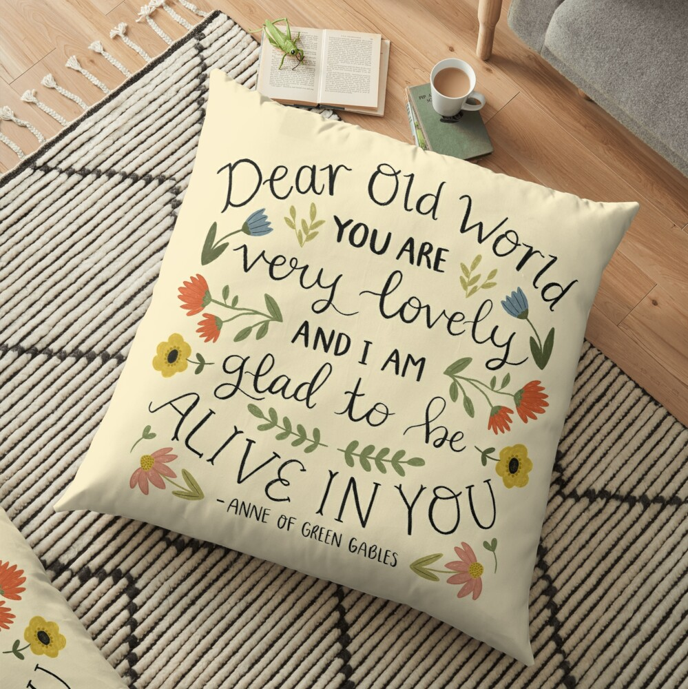 "Anne of Green Gables ""Dear Old World"" Quote Floor Pillow"
