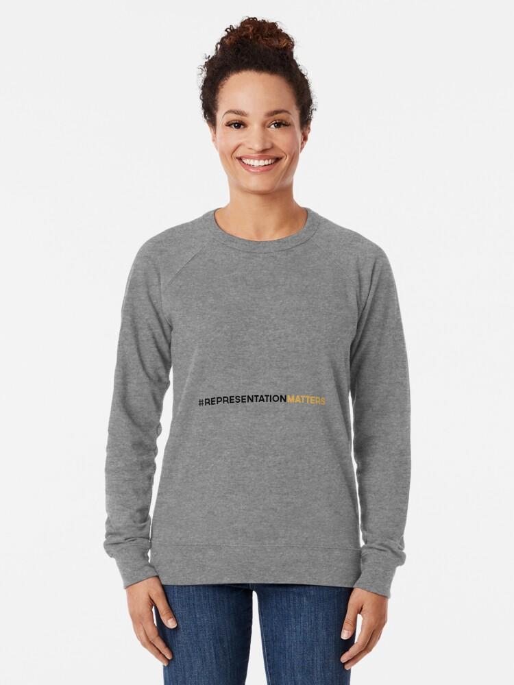 Alternate view of #RepresentationMatters Lightweight Sweatshirt