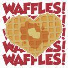 I Love Waffles by DetourShirts