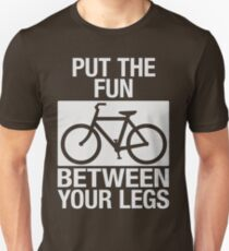 Put the Fun Between Your Legs - Textured Unisex T-Shirt