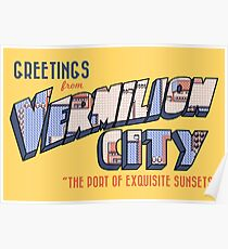 Greetings from Vermilion City Poster