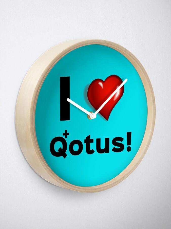 Alternate view of I Heart Qotus Clock