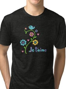 Je t'aime - I love you - dark Tri-blend T-Shirt