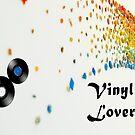 Vinyl Lover by ellendean