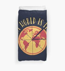 My World Is Flat Duvet Cover
