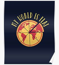 My World Is Flat Poster