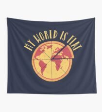 My World Is Flat Wall Tapestry