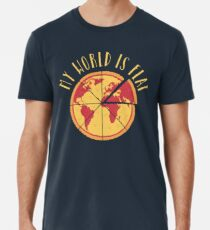 My World Is Flat Premium T-Shirt