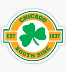 Chicago South Side Irish Sticker