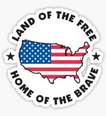 Land of The Free Home of The Brave Sticker