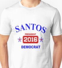Santos for President 2016! T-Shirt