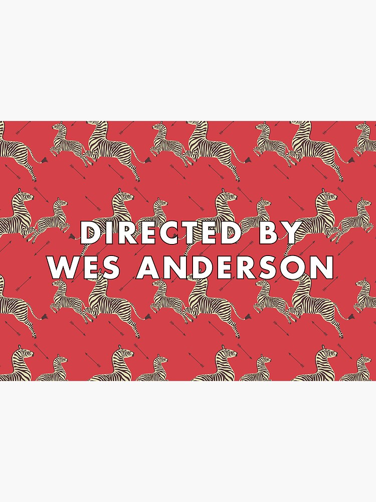 Directed by Wes Anderson by SydneyKoffler