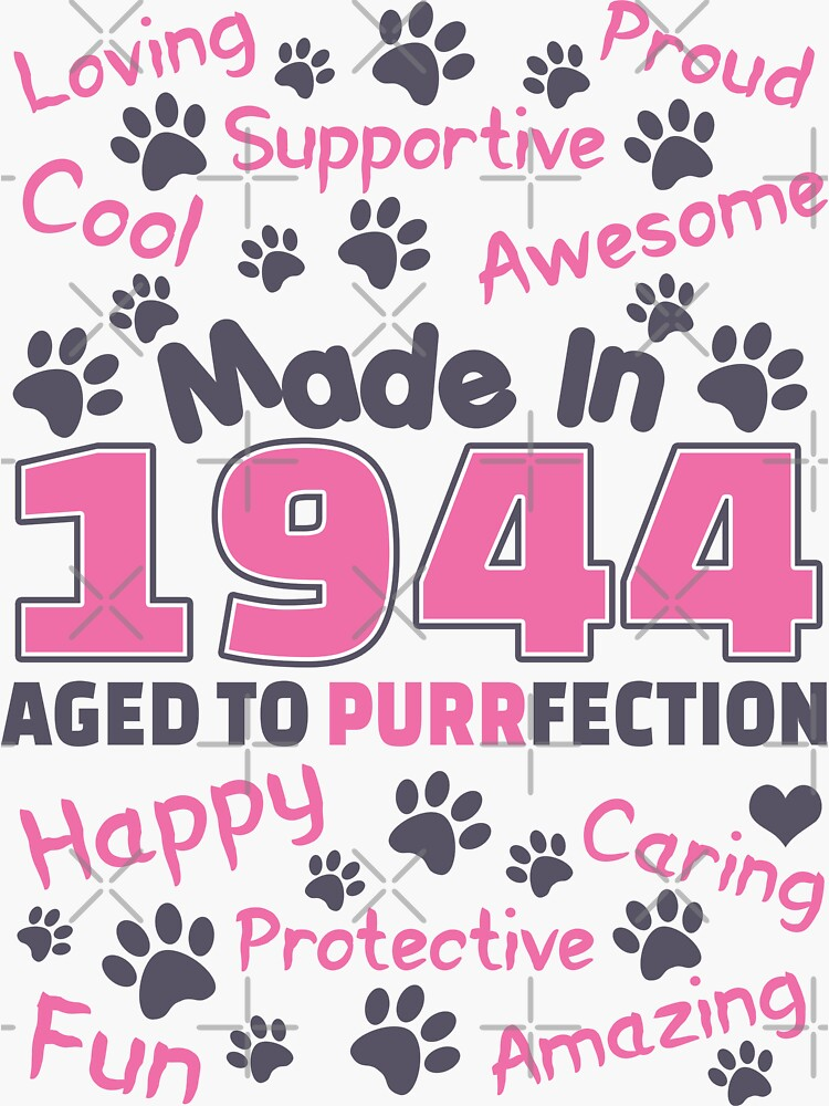 Made In 1944 Aged To Purrfection - Birthday Shirt For Cat Lovers by wantneedlove