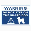 Funny Maltese Guard Dog Warning by Jenn Inashvili