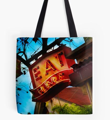 eat here Tote Bag