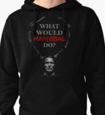 What would Hannibal do? T-Shirt