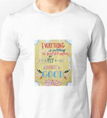 My Highest Good Unisex T-Shirt