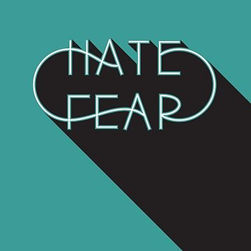 Hate Fear by 0katypotaty0