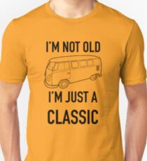 I'm not old I'm just a classic vintage VW Bus  Slim Fit T-Shirt
