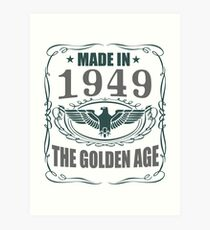Made In 1949 - The Golden Age Art Print