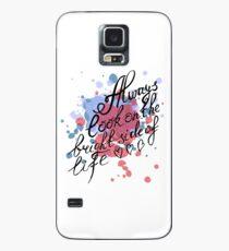 Schau immer auf die Sonnenseite des Lebens Hülle & Klebefolie für Samsung Galaxy