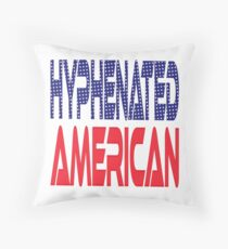 #OurPatriotism: Hyphenated American by Devin Throw Pillow